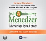 Recenzja - Jednominutowy menedżer. Równowaga życia i pracy. Zdrowy tryb życia kluczem do sukcesu. Audiobook