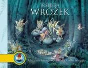 Ok�adka - Ksi�ga Wr�ek. Magiczna kolekcja opowie�ci z krainy fantazji