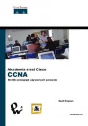 Ok�adka - Akademia sieci Cisco CCNA. Kr�tki przegl�d polece�