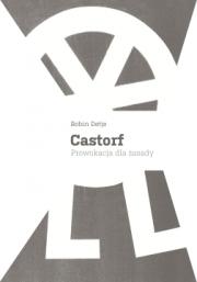 Ok�adka - Castorf. Prowokacja dla zasady