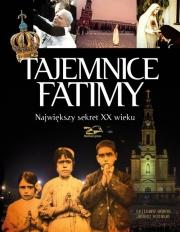 Okładka - Tajemnice Fatimy. Największy sekret XX wieku