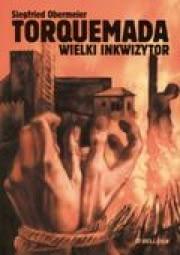 Ok�adka - Torquemada. Wielki inkwizytor