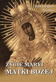 Ok�adka - �ycie Maryi Matki Bo�ej