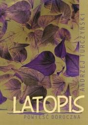Ok�adka - Latopis. Powie�� doroczna