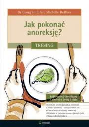 Ok�adka - Jak pokona� anoreksj�? Trening