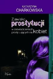 Ok�adka - Zjawisko prostytucji w do�wiadczeniach prostytuuj�cych si� kobiet