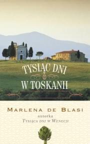 Okładka - Tysiąc dni w Toskanii