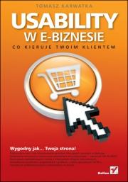 Ok�adka - Usability w e-biznesie. Co kieruje Twoim klientem?