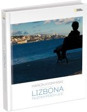 Ok�adka - Lizbona. Muzyka moich ulic