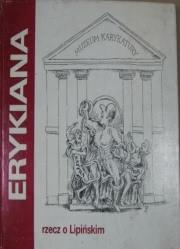 Ok�adka - Erykiana. Rzecz o Lipi�skim