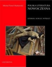 Ok�adka - Polska literatura nowoczesna. Le�mian, Schulz, Witkacy