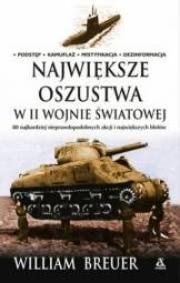 Ok�adka - Najwi�ksze oszustwa w II Wojnie �wiatowej