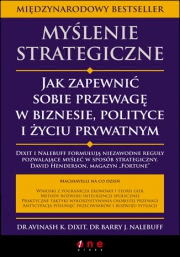 Ok�adka - My�lenie strategiczne. Jak zapewni� sobie przewag� w biznesie, polityce i �yciu prywatnym