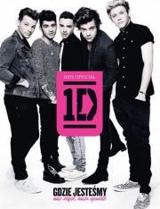 Ok�adka - One Direction. Gdzie jeste�my: nasz zesp�, nasza opowie��