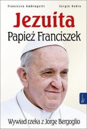 Ok�adka - Jezuita. Papie� Franciszek