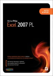 Ok�adka - Excel 2007 PL. Seria praktyk