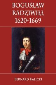 Ok�adka - Bogus�aw Radziwi�� 1620-1669