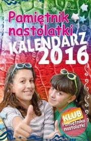 Ok�adka - Pami�tnik Nastolatki. Kalendarz  2016