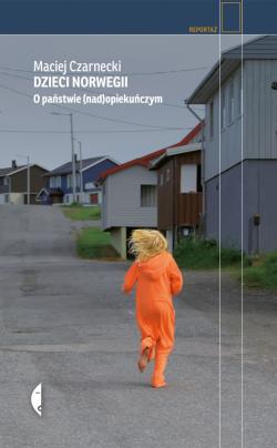 Okładka - Dzieci Norwegii. O państwie (nad)opiekuńczym