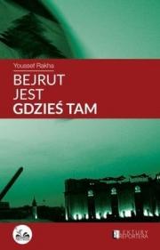 Ok�adka - Bejrut jest gdzie� tam