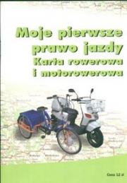 Okładka - Moje pierwsze prawo jazdy. Karta rowerowa i motorowerowa
