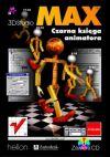 Okładka książki - 3D Studio MAX. Czarna księga animatora