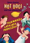 Ok�adka - Hot Dogi. Tajemnicza lataj�ca poduszka