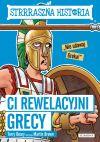 okładka - Ci rewelacyjni Grecy. Strrraszna historia