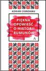 okładka - Piękna opowieść o historii Rumunów