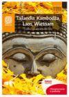 Okładka książki - Tajlandia, Kambodża, Laos, Wietnam. Słodko-pikantne Indochiny. Wydanie 1
