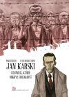 Okładka książki - Jan Karski: Człowiek, który odkrył holokaust