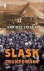 okładka - Śląsk zbuntowany