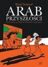 Okładka książki - Arab przyszłości - 1 - Dzieciństwo na Bliskim Wschodzie (1978-1984)