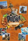 Okładka książki - Polska z dzieckiem. Rodzinny przewodnik