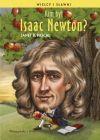Ok�adka - Kim by� Isaac Newton?