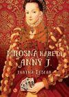 Okładka książki - Miłosna kareta Anny J.