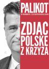 Okładka książki - Zdjąć Polskę z krzyża