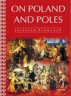 Okładka książki - On Poland and Poles (O Polsce i Polakach wersja angielska)