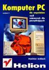 Okładka książki - Komputer PC dla wapniaków. Wydanie II
