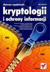 Okładka książki - Wybrane zagadnienia kryptologii i ochrony informacji