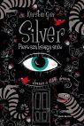 Okładka książki - Silver. Pierwsza księga snów