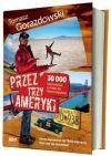 Okładka książki - Przez trzy Ameryki. 30 000 kilometrów zAlaski do Ziemi Ognistej