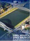 Okładka książki - Dwa miasta, dwa brzegi