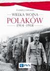 okładka - Wielka wojna Polaków 1914-1918