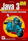 Okładka książki - Java 3 RMI. Podstawy programowania rozproszonego