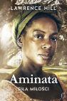Okładka książki - Aminata. Siła miłości
