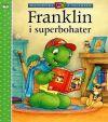 Okładka ksiązki - Franklin i superbohater