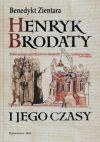 Okładka książki -  Henryk Brodaty i jego czasy