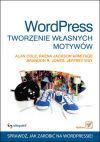 Ok�adka - WordPress. Tworzenie w�asnych motyw�w