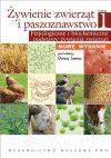Okładka książki - Żywienie zwierząt i paszoznawstwo. Tom 1 Fizjologiczne i biochemiczne podstawy żywienia zwierząt